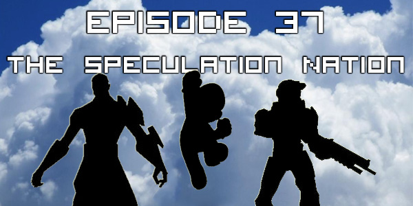 Episode 037 - The Speculation Nation