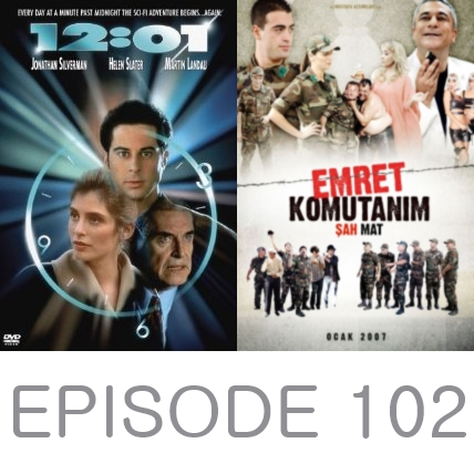 Episode 102 - 12:01 and Yes Sir