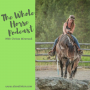 Artwork for Whole Horse | Heart horses and Horsemanship and Tai Chi with Christa Miremadi