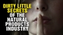 Artwork for Dirty little SECRETS of the natural products industry