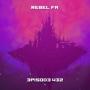 Artwork for Rebel FM Episode 432 - 10/11/2019