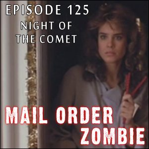 Mail Order Zombie: Episode 125