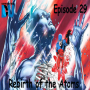 Artwork for The Earth Station DCU Episode 29 – Rebirth of the Atoms
