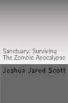 Cover for 'Sanctuary: Surviving The Zombie Apocalypse'