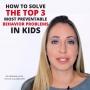 Artwork for The Top 3 Most Preventable Behavior Problems