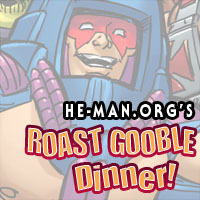 Episode 093 - He-Man.org's Roast Gooble Dinner