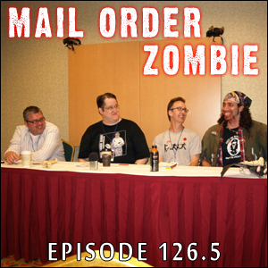 Mail Order Zombie: Episode 126.5