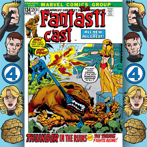 Episode 134: Fantastic Four #118 - Thunder In The Ruins