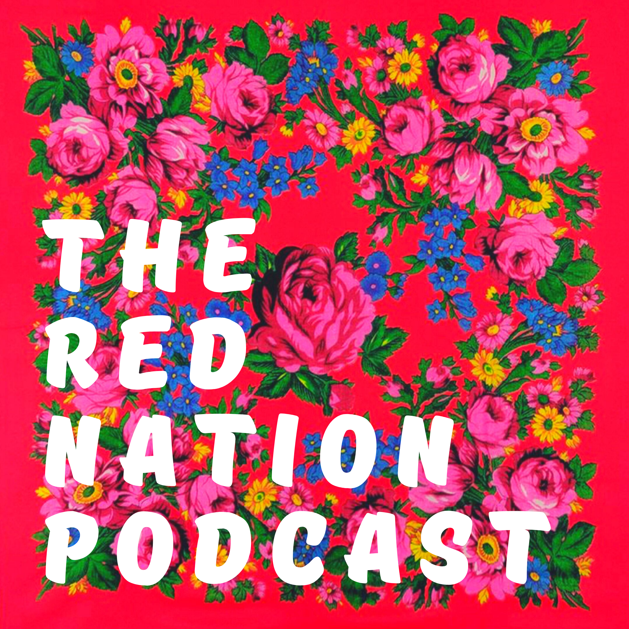 The Red Nation Podcast show art
