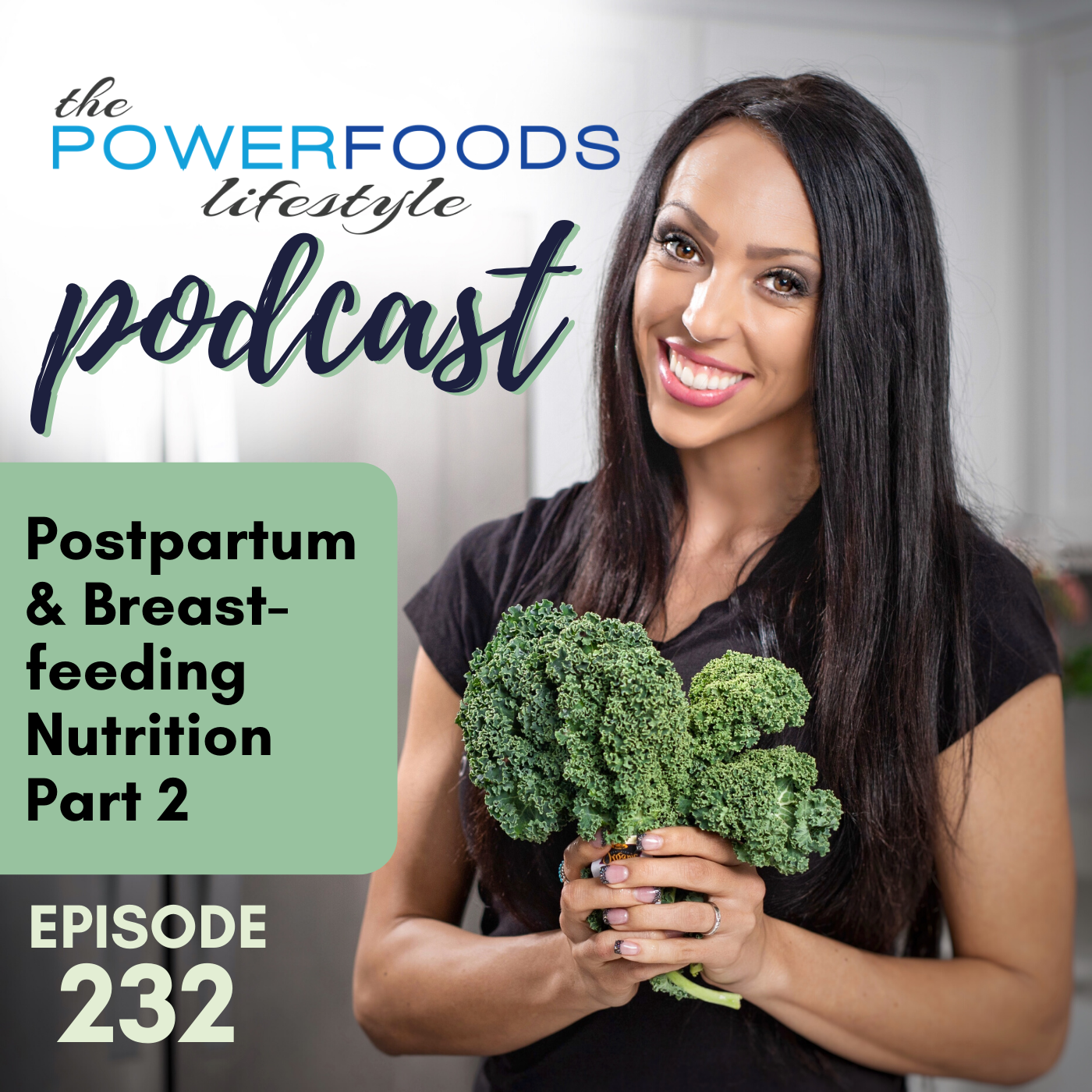 Artwork for 232: Postpartum & Breastfeeding, Part 2 | Nutrition and Weight Loss
