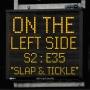 Artwork for OTLS #235 - Slap & Tickle