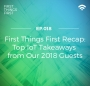 Artwork for Episode 018: First Things First Recap: Top IoT Takeaways from Our 2018 Guests