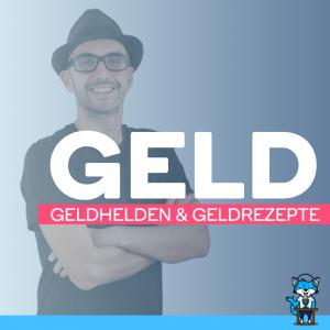 GELD - Geldhelden & Geldrezepte