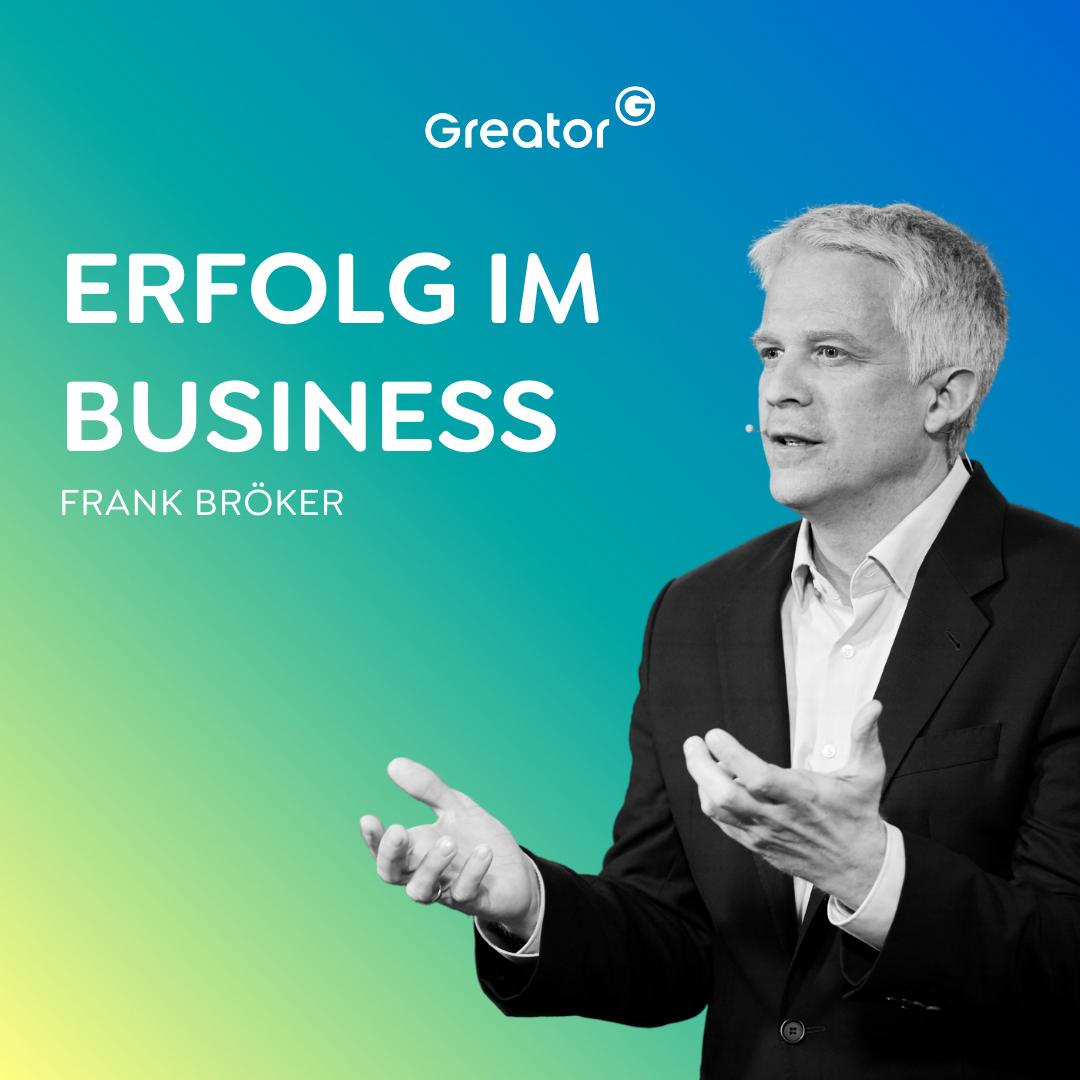 #807 Erfolgreich Business aufbauen: Schnell und strukturiert Gewinn erzielen // Frank Bröker