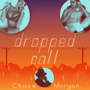 Dropped Call by Chase Morgan