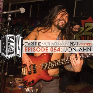 Start The Beat 054: JON AHN
