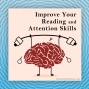 Artwork for Improve Your Reading and Attention Skills by Strengthening Your Cerebellum