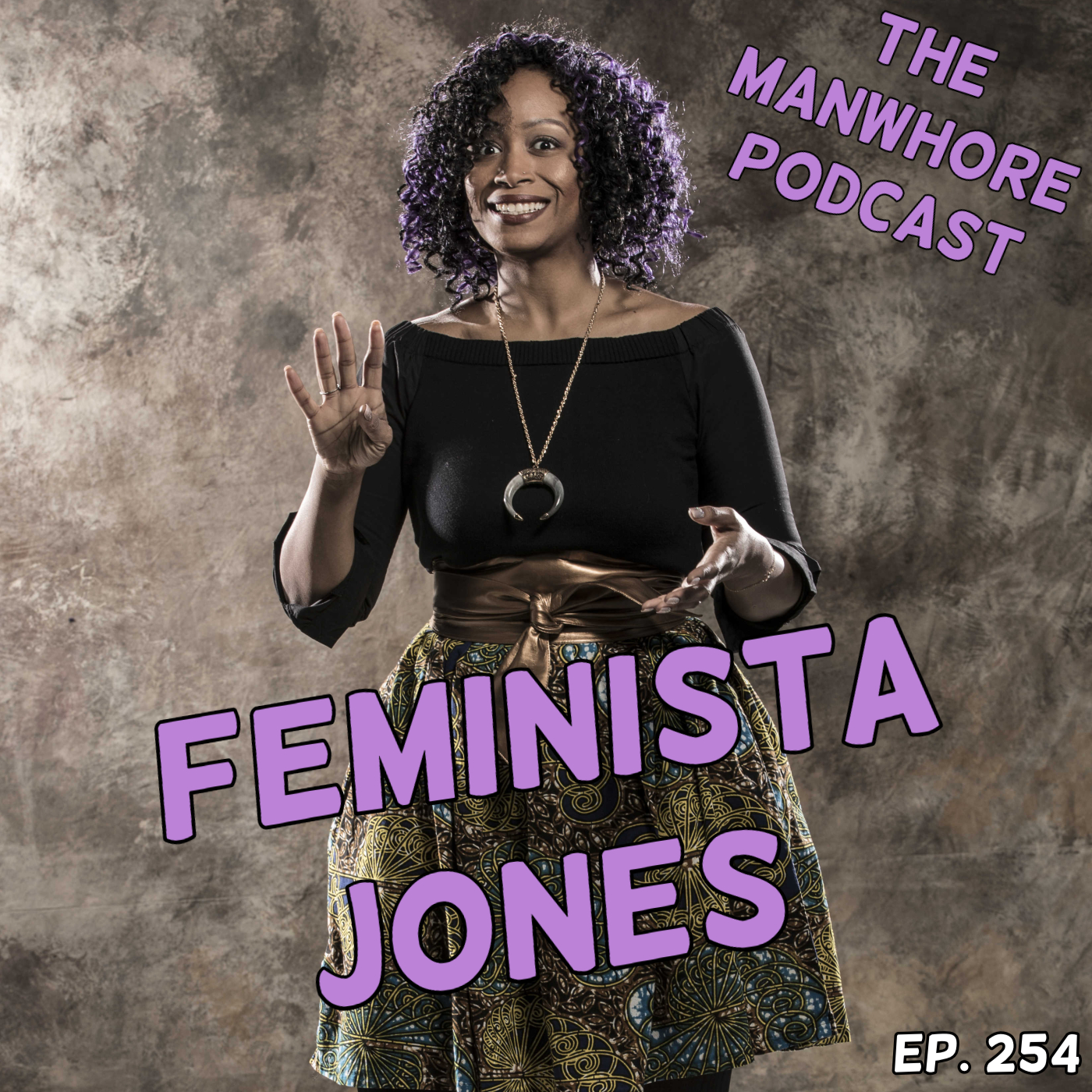 The Manwhore Podcast: A Sex-Positive Quest - Ep. 254: Feminista Jones Spills Tea on R. Kelly, Racism, and Cancel Culture