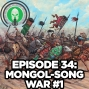Artwork for 2.34. History of the Mongols: Mongol-Song War #1