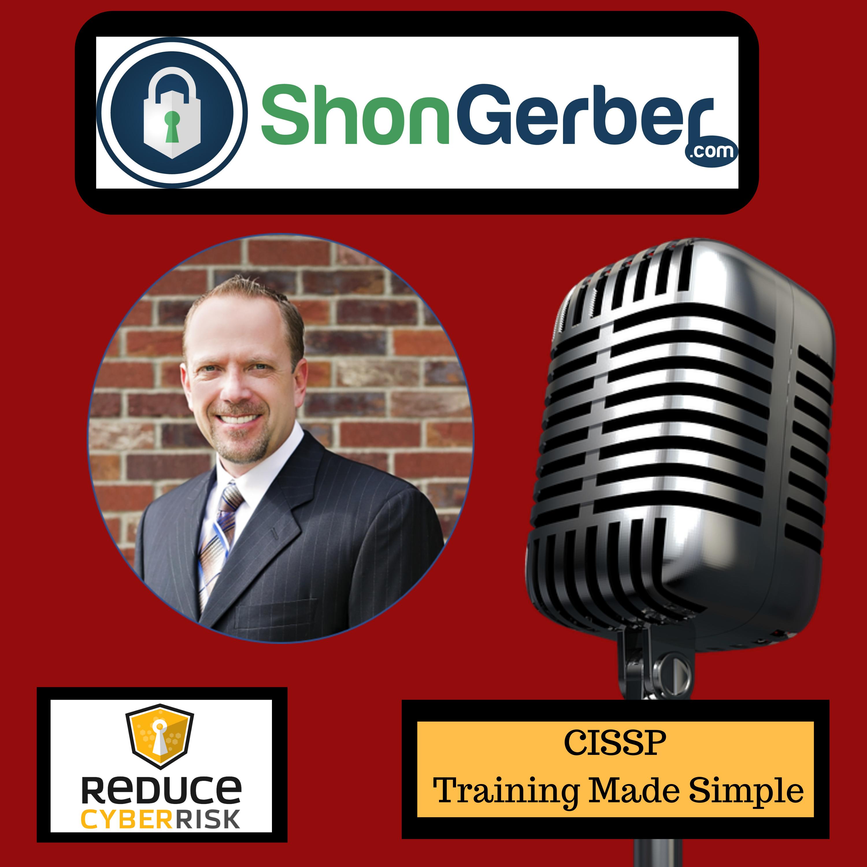 Reduce Cyber Risk Podcast:  CISSP Training Made Simple show art