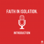 Artwork for What is Faith in Isolation?