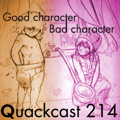 Episode 214 - Good character, Bad character? Part 2