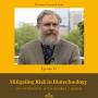 Artwork for 099 - Mitigating Risk in Biotechnology