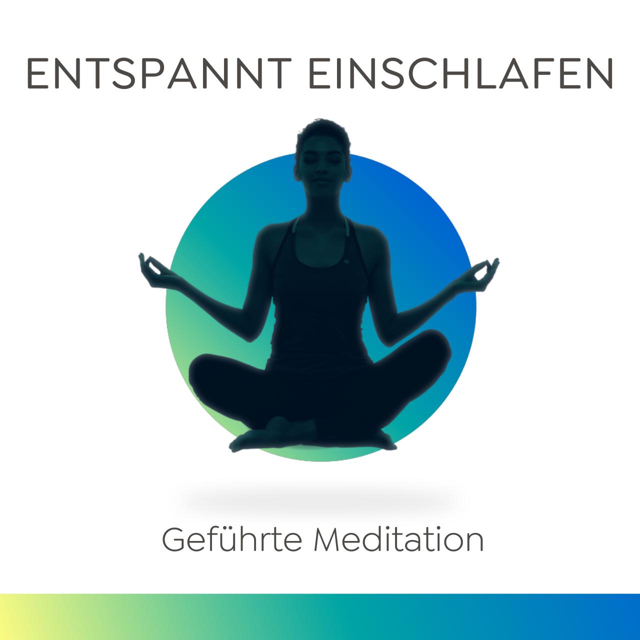 Voller Entspannung schnell einschlafen - Geführte Meditation