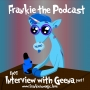 Artwork for Frankie the Podcast: Ep05, Geena Part 1