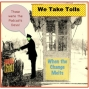 Artwork for EP072--Wrong Foot Presents Those Podcasting Days: We Take Tolls, When the Change Melted