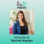 Artwork for EP011 - How to heal emotional wounds with Rachel Kaplan