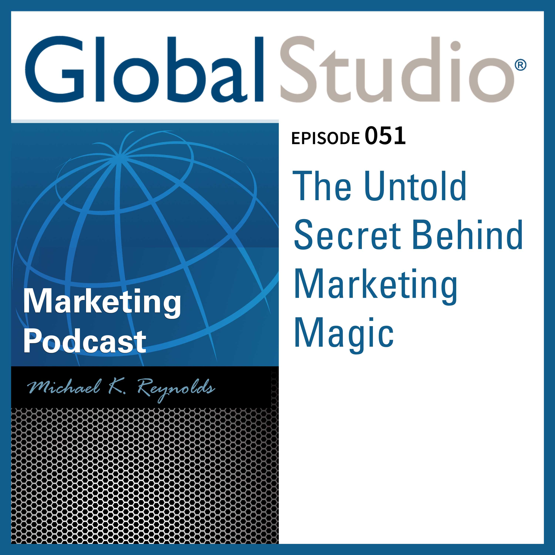 Artwork for GS 051 - The Untold Secret Behind Marketing Magic