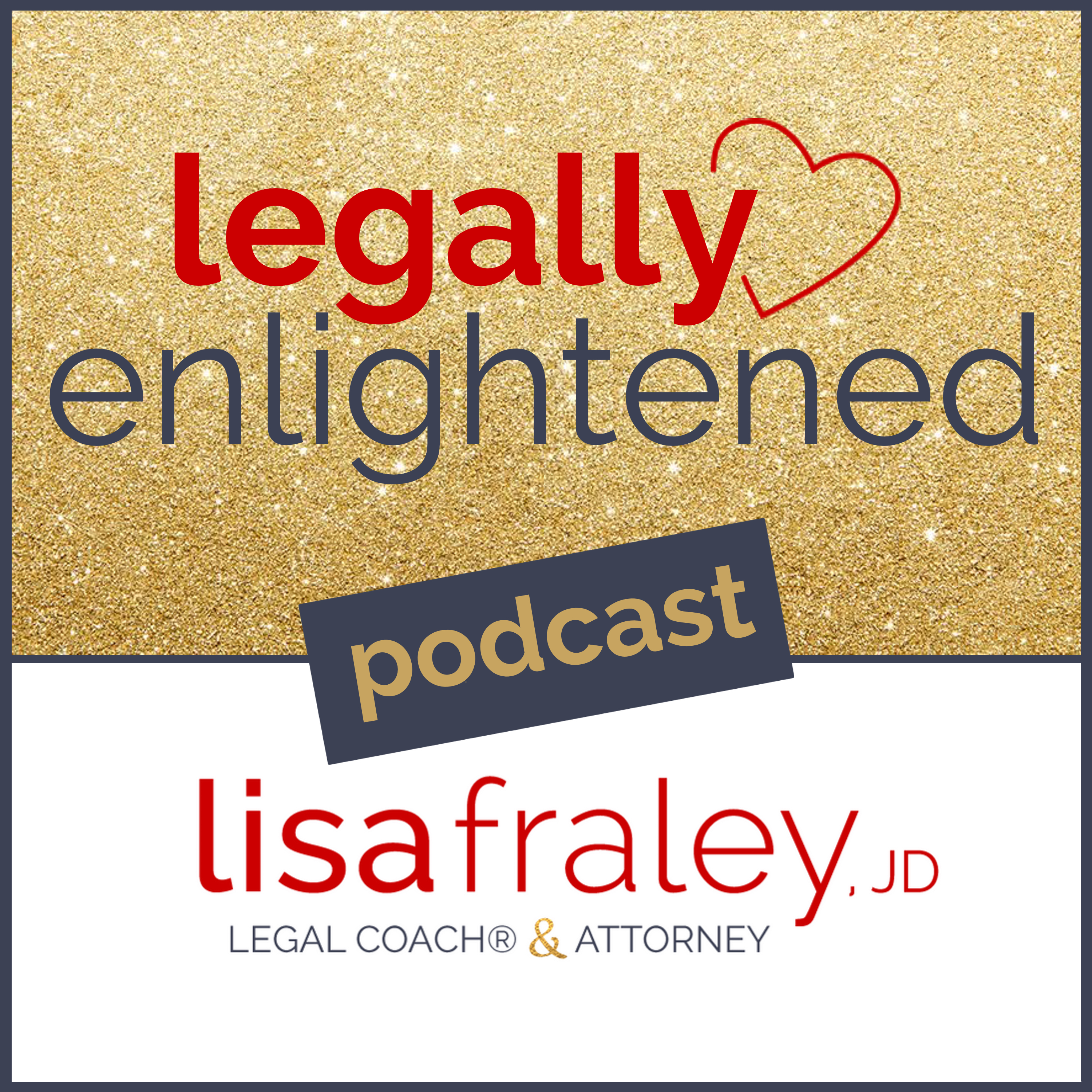 Legally Enlightened with Lisa Fraley show art