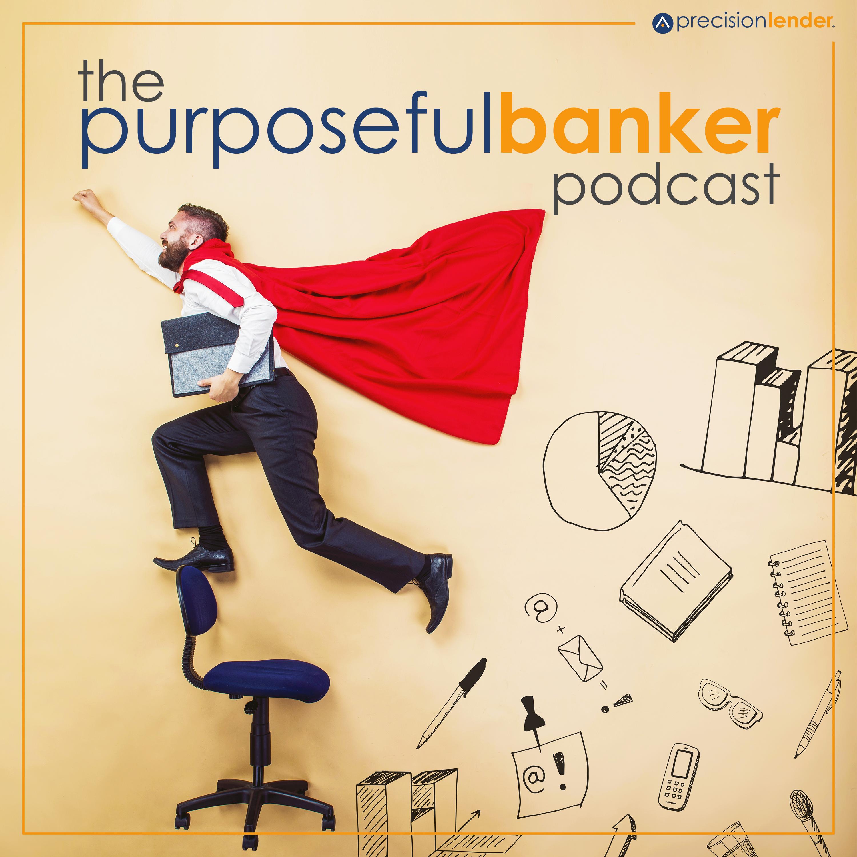The Purposeful Banker show art