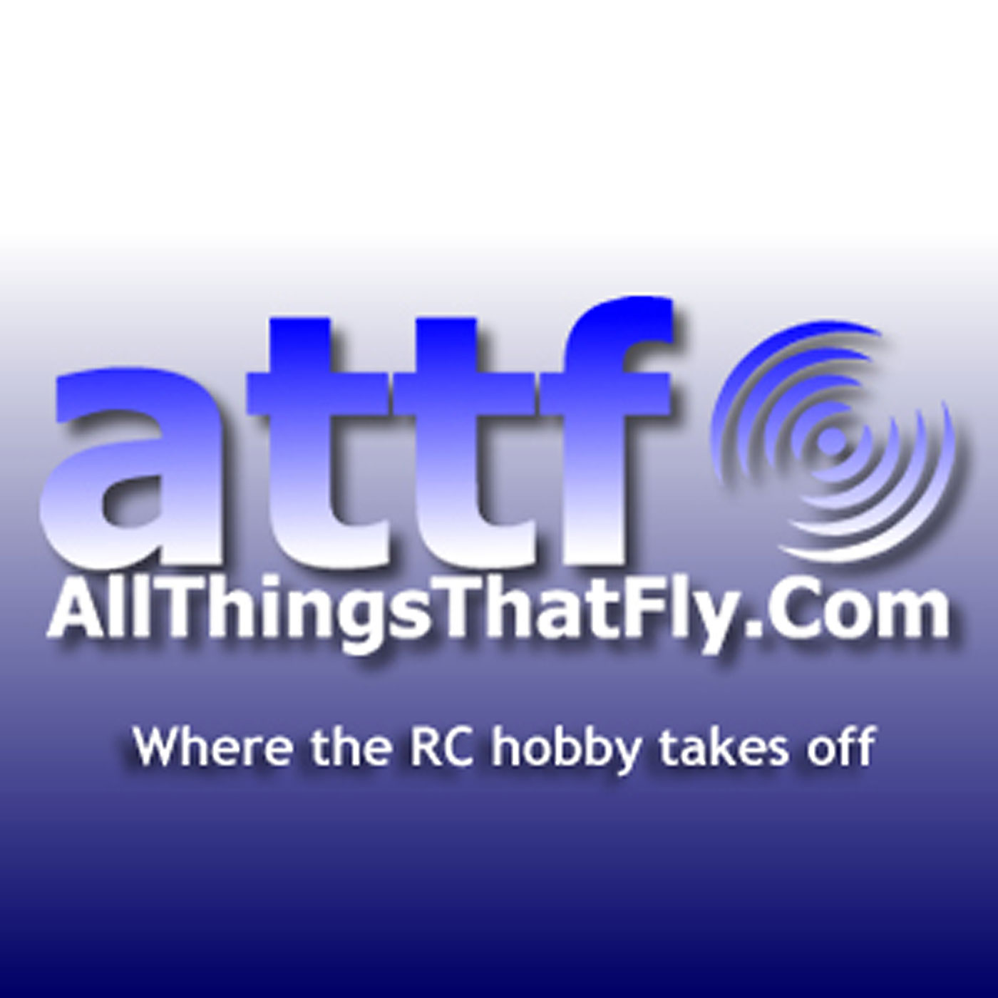 All Things That Fly RC Podcast