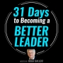 Artwork for 02: 31 Days to Becoming a Better Leader