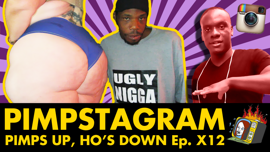 Pimps Up, Ho's Down w/ Akeem Willacy & Thug Nasty - Ep. X12 (INSTAGRAM, PORNSTAR, RAP, HIP HOP)