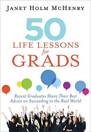 50 Life Lessons for Grads by Janet McHenry