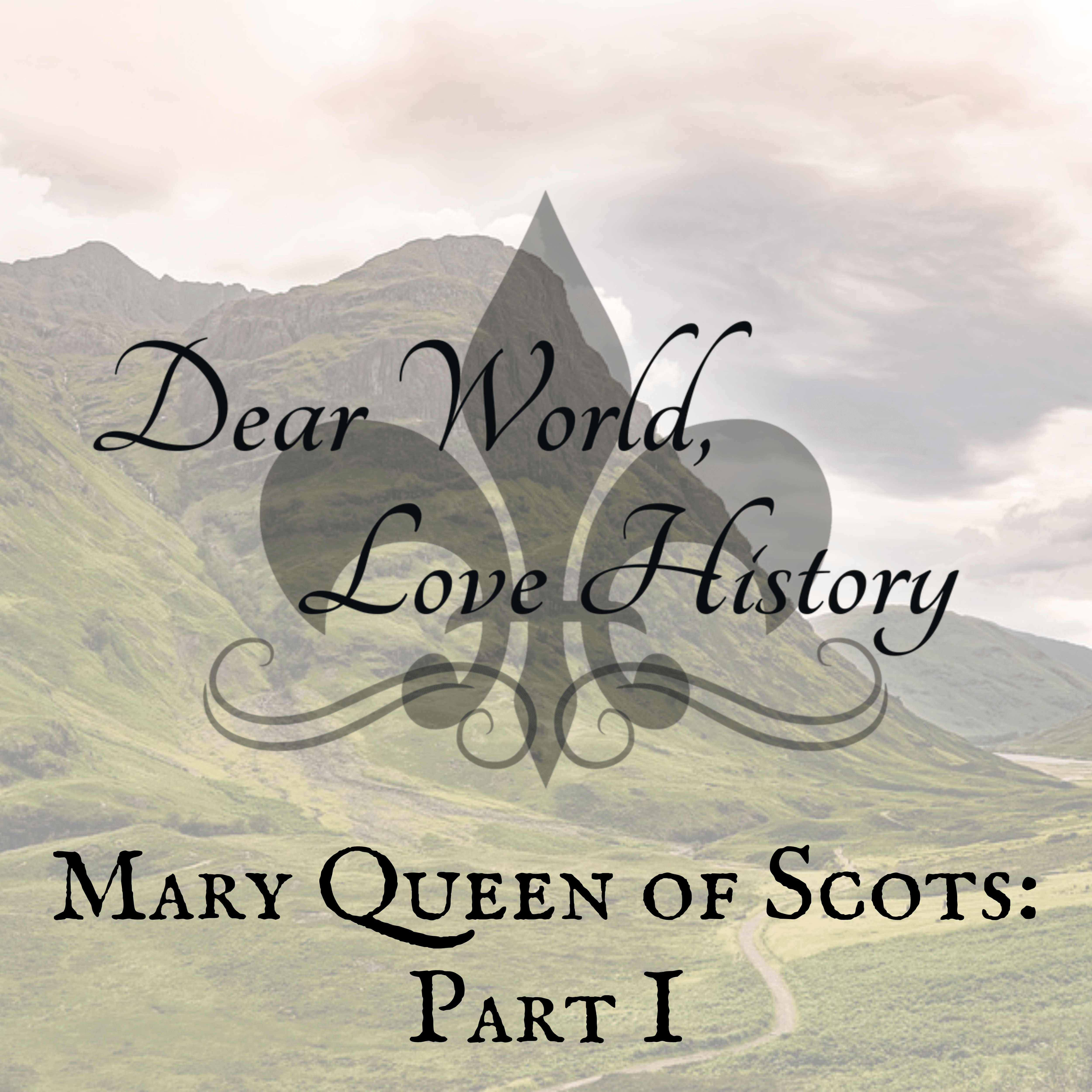 Artwork for 7: Mary Queen of Scots, Part I