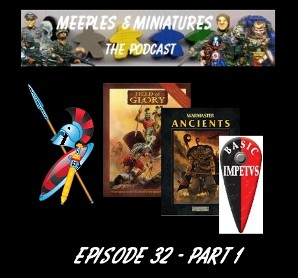 Meeples & Minaitures Episode 32 - Part 1
