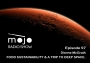 Artwork for The Mojo Radio Show - Ep 97: It's a One Way Ticket to Live Sustainably on Mars - Dianne McGrath