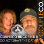 Artwork for CoupleCo Uncorked VIII: Do Not Shave The Cat