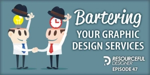 Bartering Your Graphic Design Services - RD047