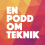 Artwork for s03e06: #teknikhjälpen, del 6: Podcast!