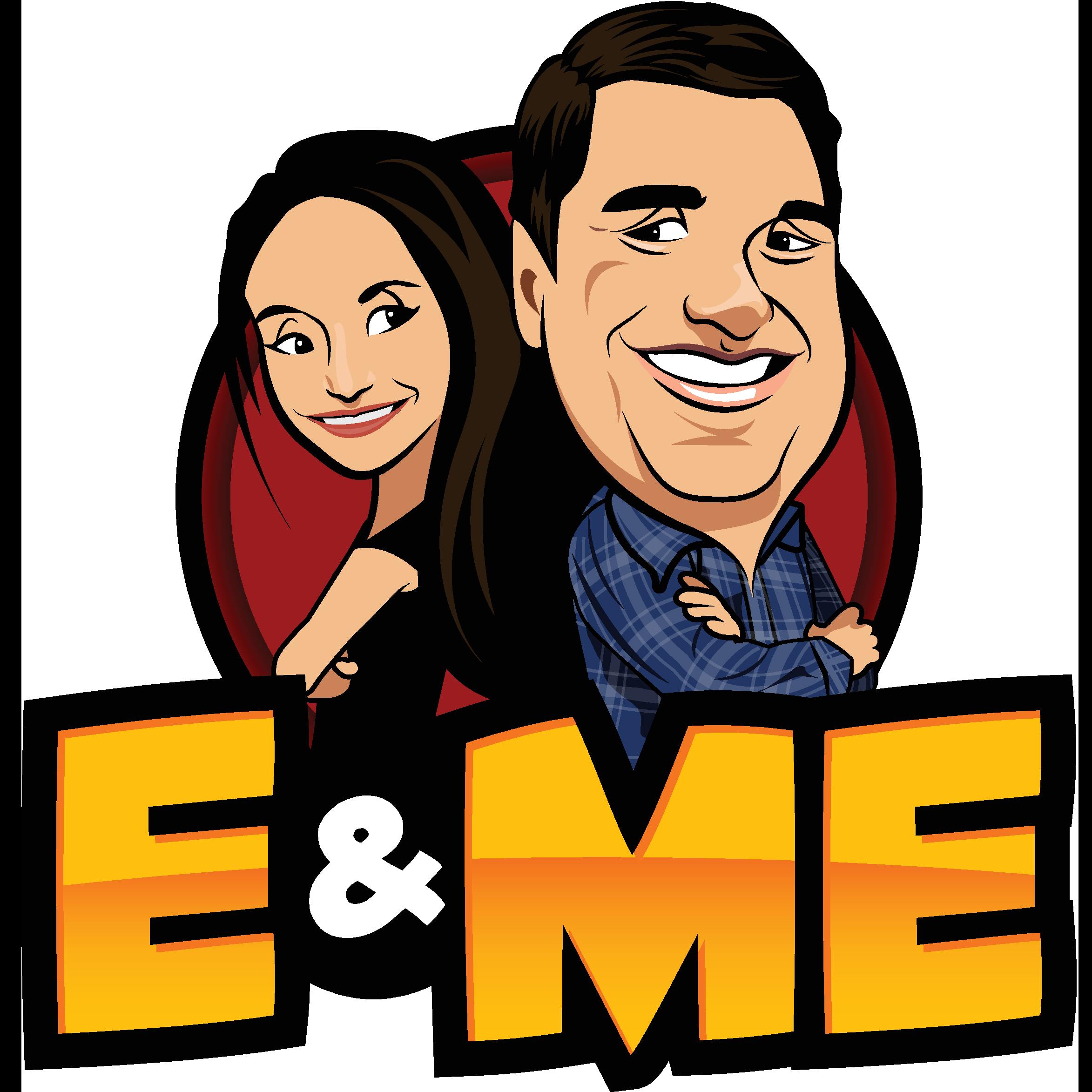 E and Me Podcast show art
