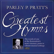"""Parley P. Pratt's Greatest Hymns"" with Roger Hoffman & Pete Peterson"