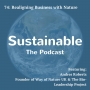 Artwork for 74: Realigning Business with Nature - Andres Roberts, founder of Way of Nature UK & The Bio-Leadership Project