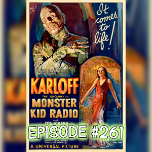 Monster Kid Radio #261 - The Mummy and Stephen D. Sullivan