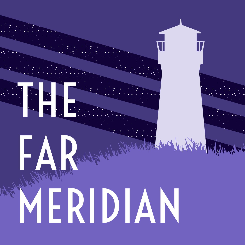 The Far Meridian show art