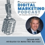 Artwork for Episode #06: Attribution for Better ROI - Ben Keal